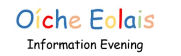Oíche Eolais /Information Evening 2022-2023